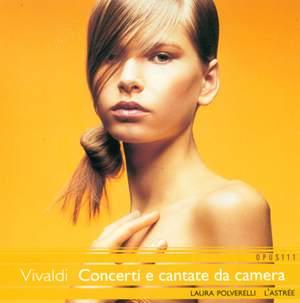 Vivaldi - Concerti e Cantate da Camera