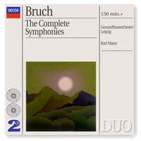 Bruch - The Complete Symphonies