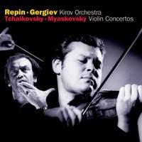 Tchaikovsky & Miaskovsky: Violin Concertos