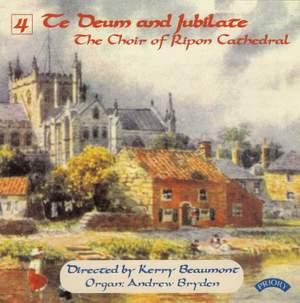 Te Deum & Jubilate Volume 4