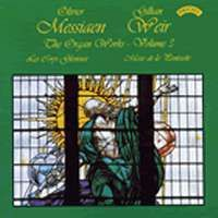 The Organ Works of Oliver Messiaen Volume 3