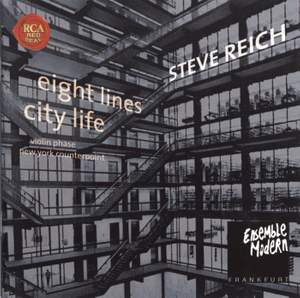 Reich: Eight Lines & City Life