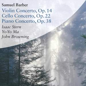 Barber: Concertos for Violin, Cello & Piano