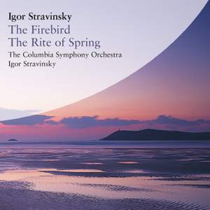 Stravinsky: The Rite of Spring and The Firebird