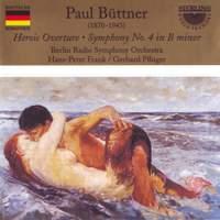 Paul Büttner: Symphony No. 4