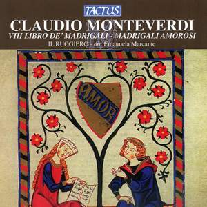 Monteverdi: Il ottavo libro de madrigali, 1638 'Madrigali guerrieri et amorosi'