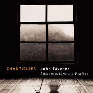Tavener: Lamentations and Praises, a liturgical drama