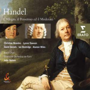 Handel: L'Allegro, il Penseroso ed il Moderato