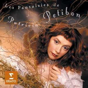 Les Fantaisies de Patricia Petibon
