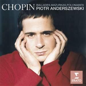 Chopin - Ballades, Mazurkas, Polonaises