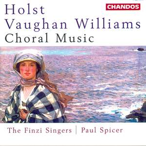 Holst & Vaughan Williams - Choral Music