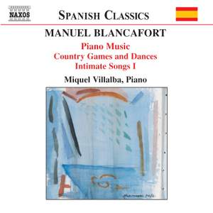 Blancafort: Complete Piano Music, Volume 2