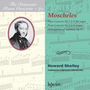 The Romantic Piano Concerto 29 - Moscheles