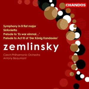 Zemlinsky: Symphony No. 2 in B flat major, etc.
