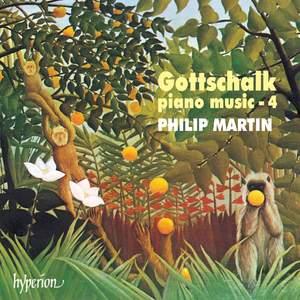 Gottschalk - Piano Music Volume 4