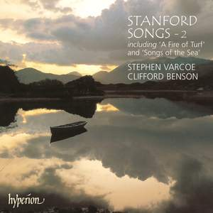 Stanford: Songs - 2