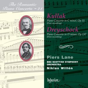 The Romantic Piano Concerto 21 - Kullak & Dreyschock