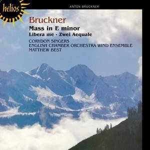 Bruckner - Mass in E Minor