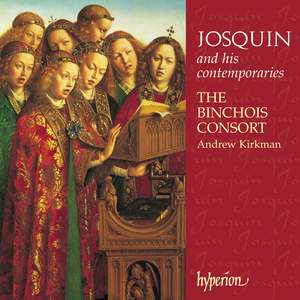 Josquin des Prés and his contemporaries