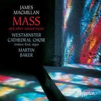MacMillan: Mass and other sacred music