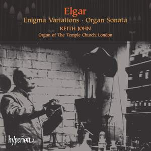 Elgar: Enigma Variations & Organ Sonata
