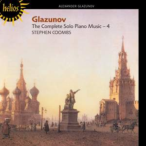 Glazunov - Complete Solo Piano Music, Volume 4
