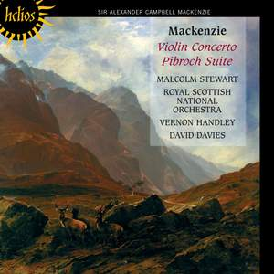 Mackenzie - Violin Concerto & Pibroch Suite