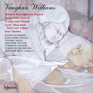 Vaughan Williams: Dona nobis pacem & Toward the Unknown Region