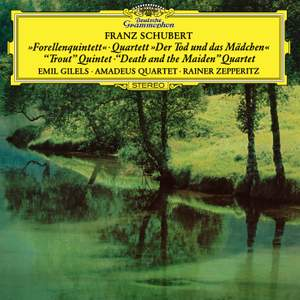 Schubert: The Trout Quintet & Death and the Maiden