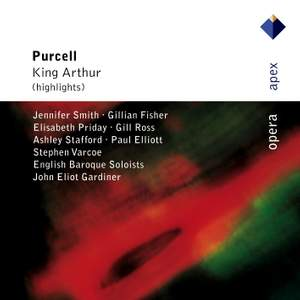 Purcell: King Arthur, Z628: excerpts
