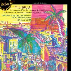 Milhaud: Le Carnaval d'Aix, L'apothéose de Molière, Le carnaval de Londres Product Image