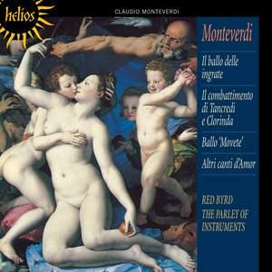 Monteverdi - Balli and Dramatic Madrigals from Madrigali guerrieri et amorosi