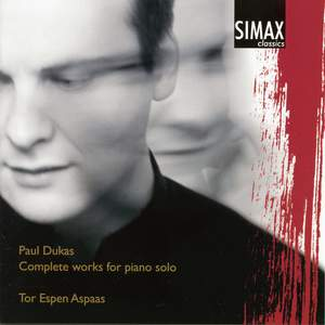 Paul Dukas - Complete Works for Piano Solo