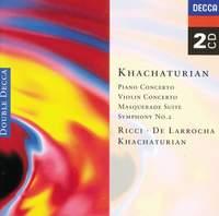 Khachaturian: Piano Concerto, Violin Concerto & Symphony No. 2