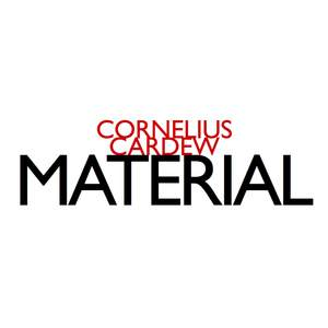 Cornelius Cardew - Material
