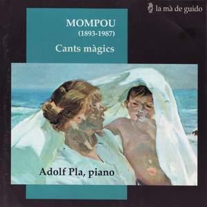 Mompou - Cants màgics