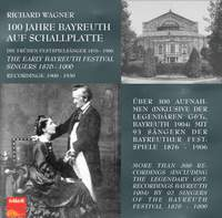 Richard Wagner - 100 Years of Bayreuth on Record