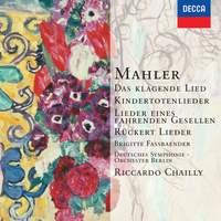 Mahler: Das klagende Lied, Kindertotenlieder & other lieder