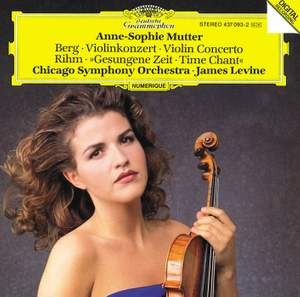 Berg & Rihm: Works for Violin & Orchestra