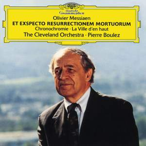 Messiaen: Et Exspecto Resurrectionem Mortuorum & Chronochromie