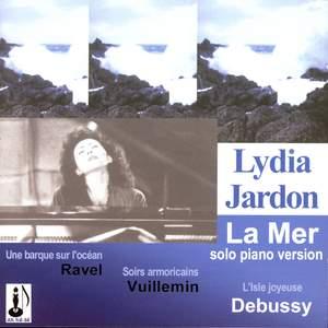 Debussy: La Mer, L'isle joyeuse, Ravel: Une barque sur l'océan