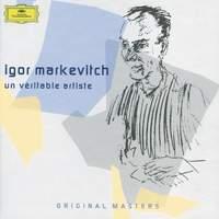 Igor Markevitch - Un véritable artiste