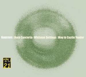 Knussen: Horn Concerto & Other Works