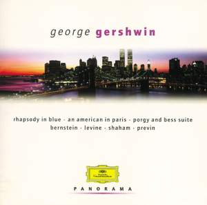 Gershwin: Rhapsody in Blue, An American in Paris, Porgy & Bess Suite & other orchestral works