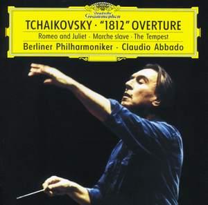 Tchaikovsky: The Tempest, Marche slave, Romeo & Juliet, 1812 Overture