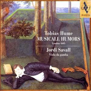 Tobias Hume - Musicall Humors