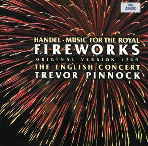 Handel: Music for the Royal Fireworks, Concertos & Two Suites Product Image
