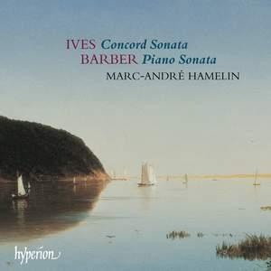 Ives & Barber - Piano Sonatas