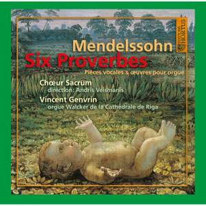 Mendelssohn: 6 Proverbs for the Liturgical Year