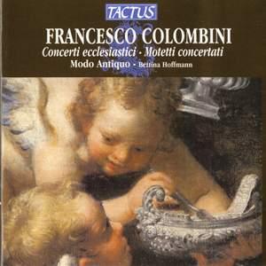 Colombini: Concerti Ecclesistici - Motetti Concertati Product Image